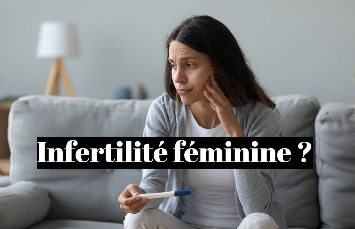 Infertilité féminine