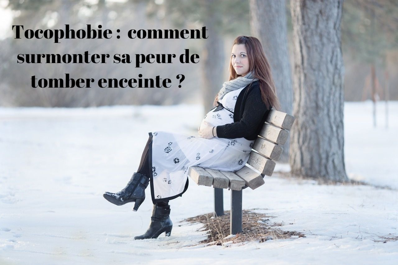Tocophobie : comment surmonter sa peur de tomber enceinte ?
